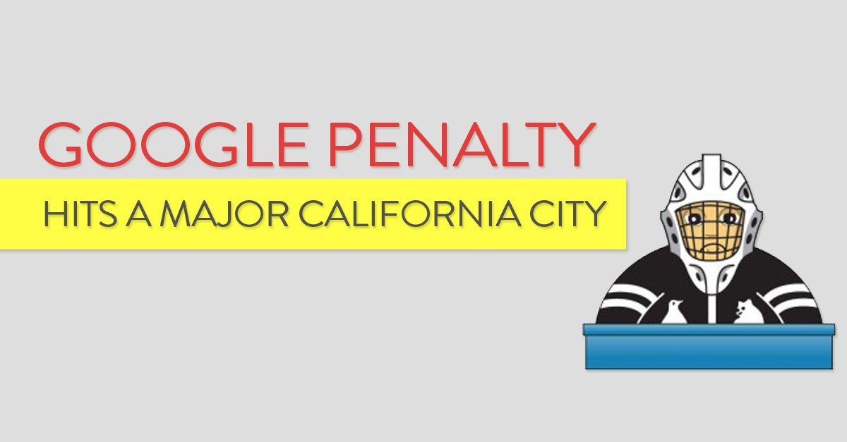 Google Penalty hits a Major California City