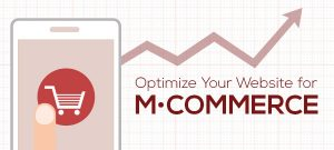 Optimize Your Website for Mobile Commerce