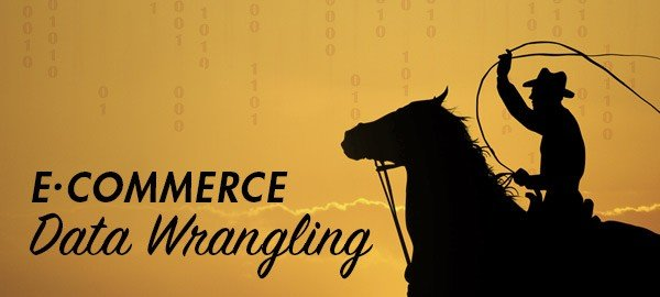 Wrangling E-Commerce Data to Optimize Conversion and Site Performance
