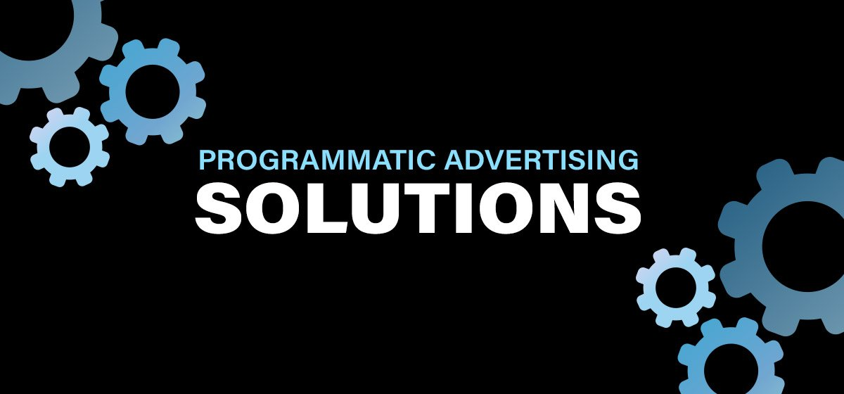 Programmatic Advertising Solutions