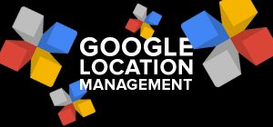 Google Location Management