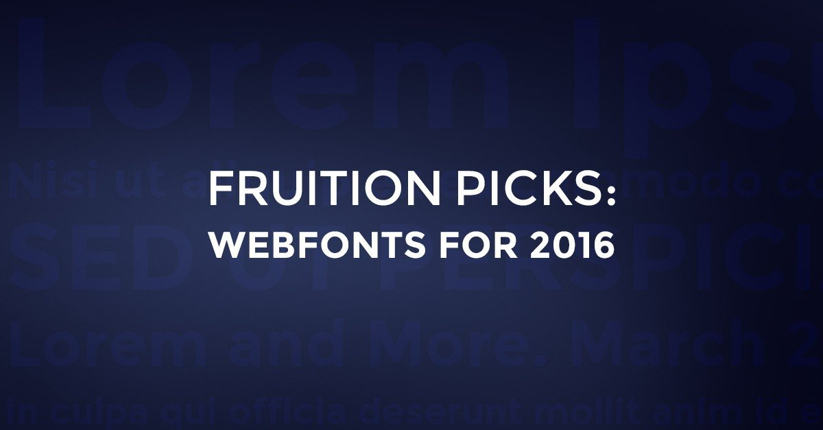Best Webfonts for 2016