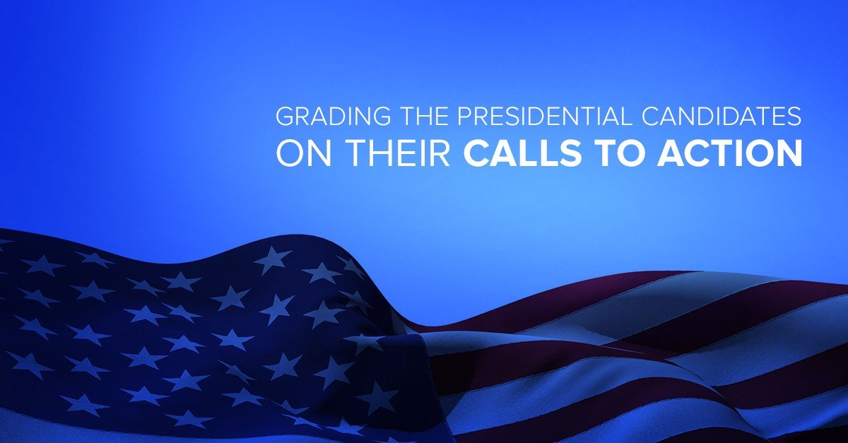 Grading the Presidential Candidates on their Calls to Action