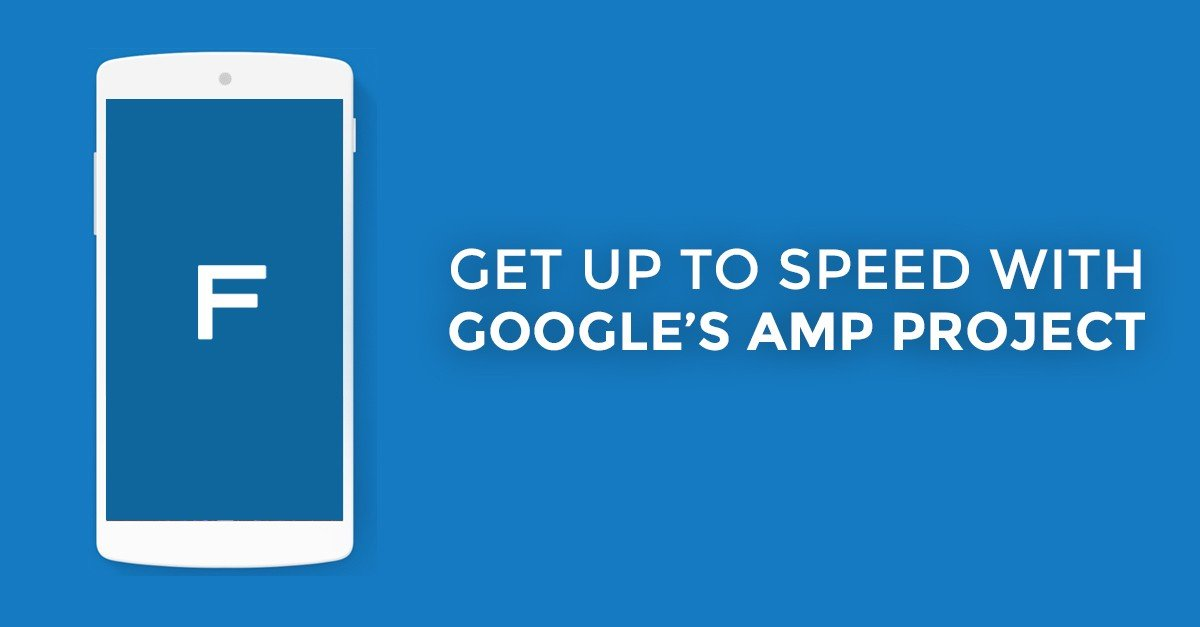 Get Up to Speed with Google's AMP Project
