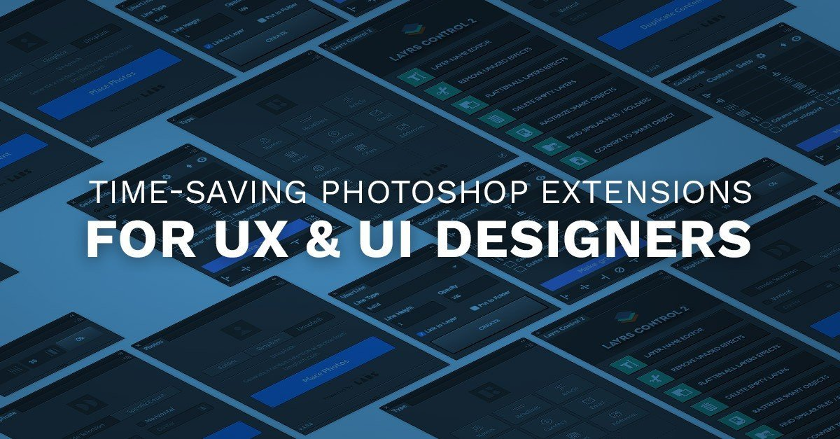 5 Time-Saving Photoshop Extensions for UX & UI Designers