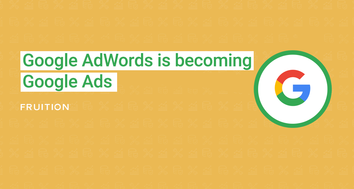 Google AdWords is becoming Google Ads