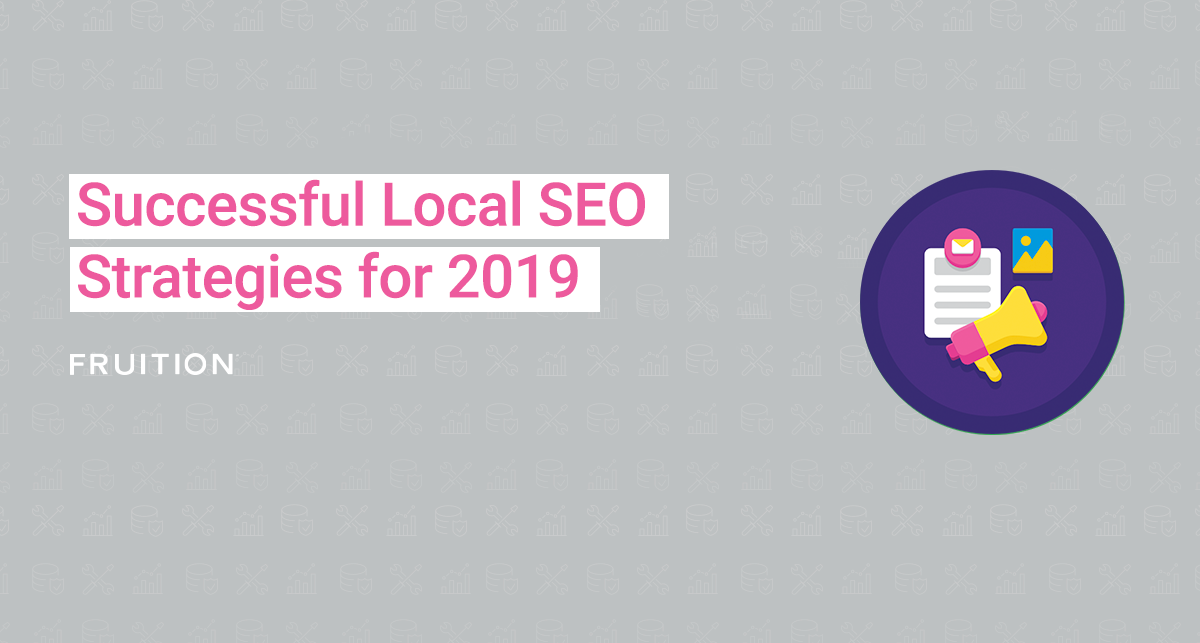 Successful Local SEO Strategies for 2019