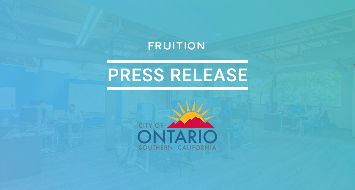 city of ontario southern california fruition press release