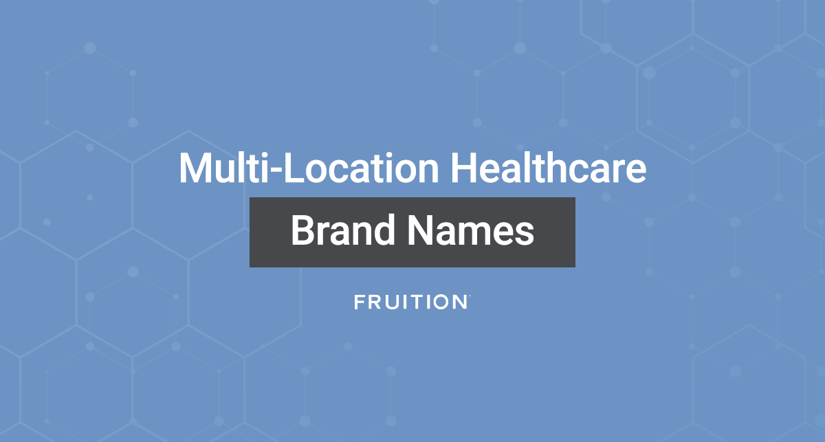 Multi location healthcare brand names