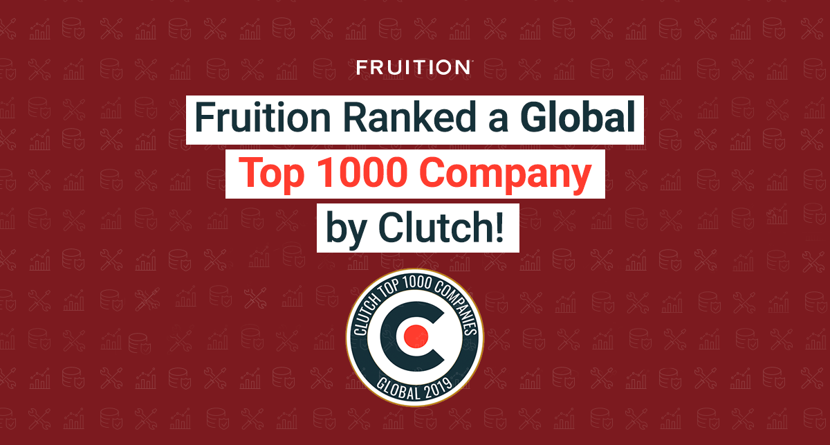 Fruition Ranked a Global Top 1000 Company by Clutch!