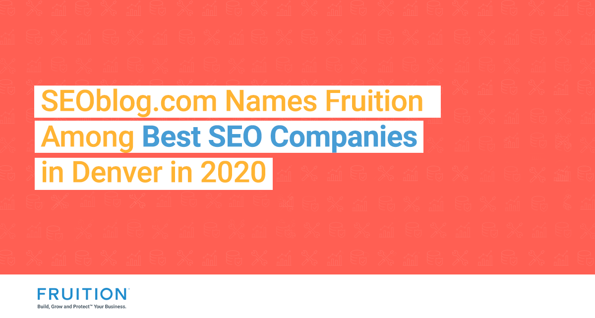 SEOblog Names Fruition Among Best SEO Companies in Denver in 2020