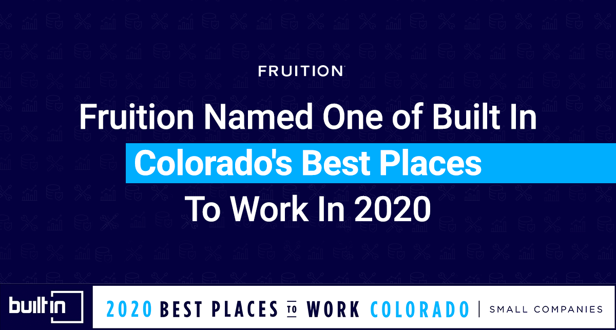 Fruition Named One Of Built In Colorado's Best Places To Work In 2020