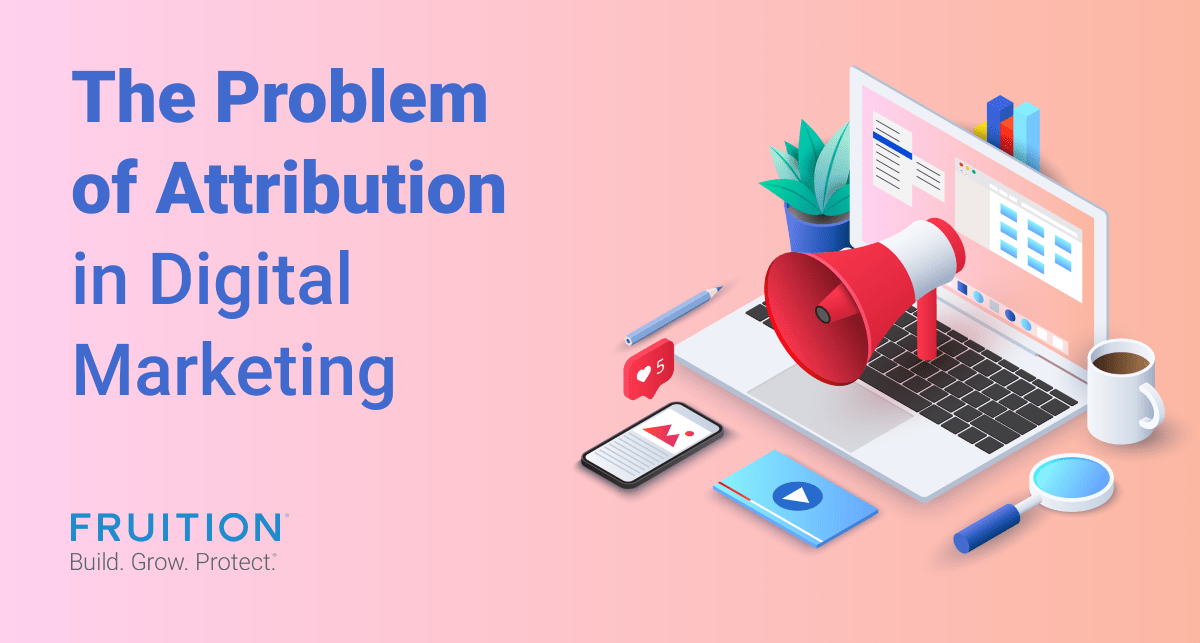 the problem of attribution in digital marketing