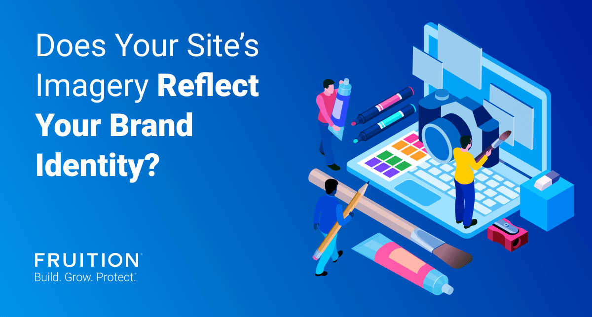 Does Your Site's Imagery Reflect Your Brand Identity?