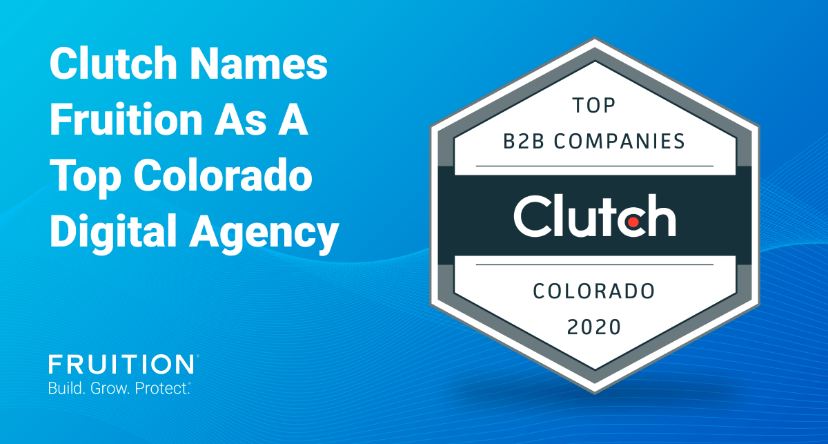 Clutch Names Fruition As A Top Digital Agency in Colorado