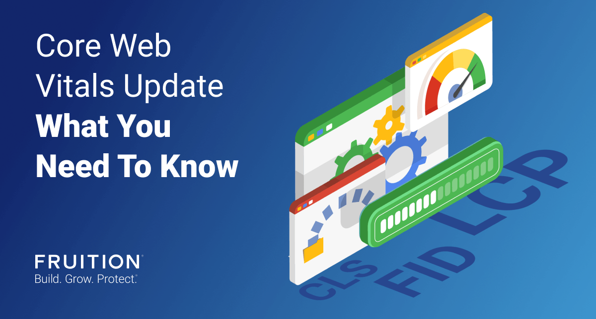 Core Web Vitals Update: What You Need To Know