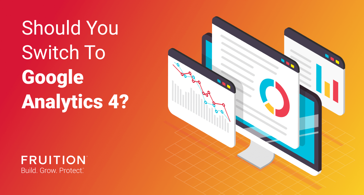 Should You Switch To Google Analytics 4?