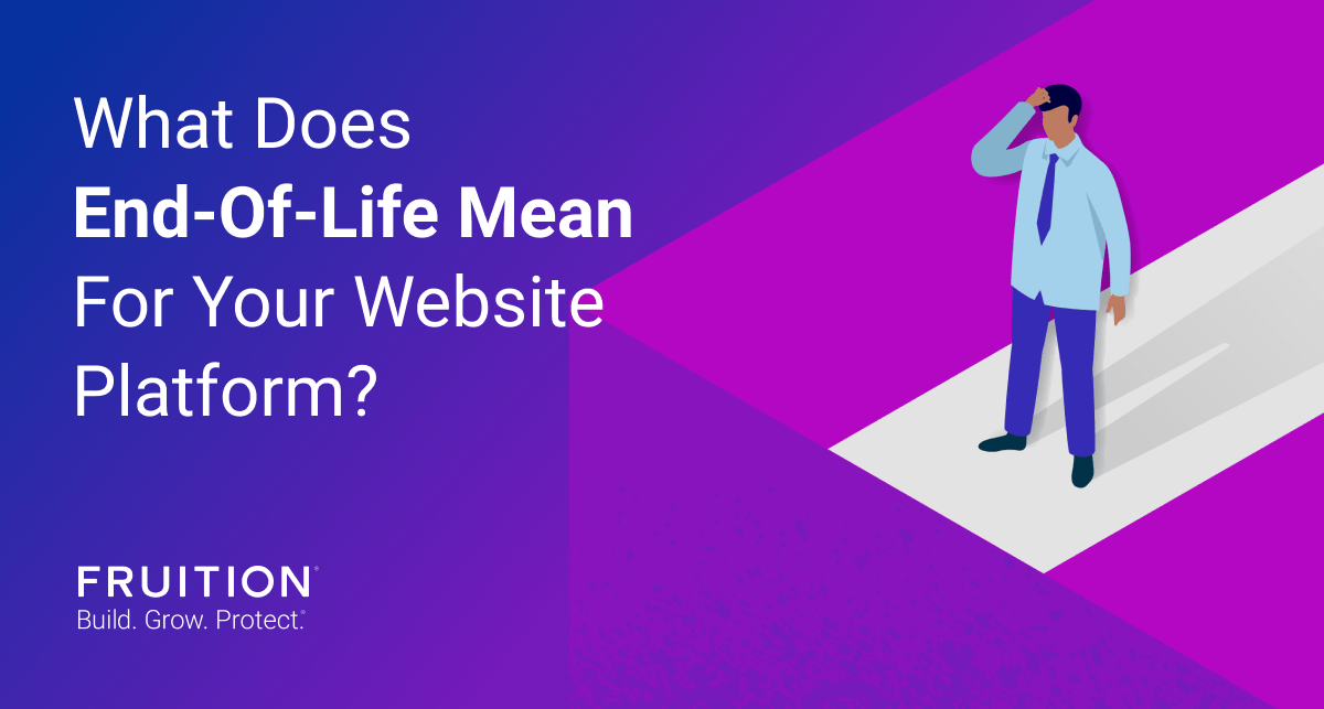 What Does End-of-life (EOL) Mean For Your Website Platform?